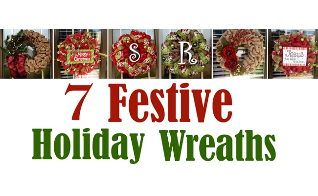 7 Festive Holiday Wreaths