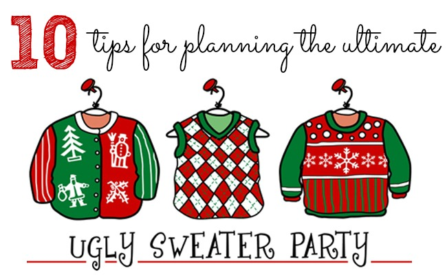 10 Tips For Throwing An Ugly Christmas Sweater Party