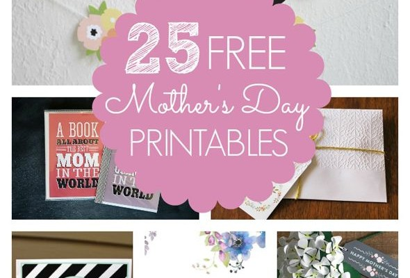 25 Free Mother's Day Printables