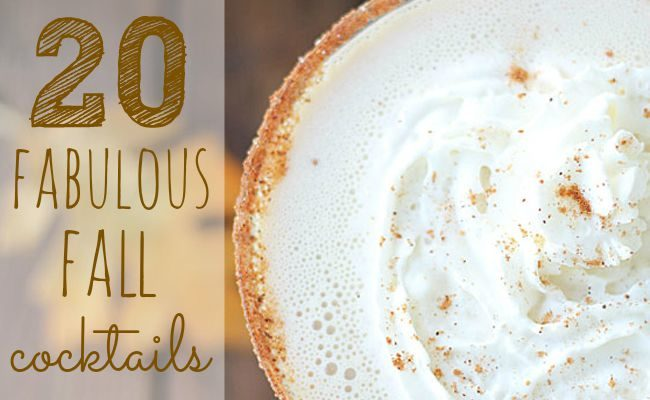 20 Fabulous Fall Cocktails