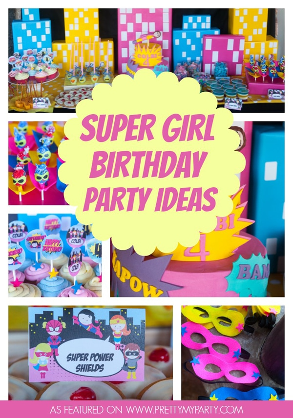 super girl birthday party pretty my party