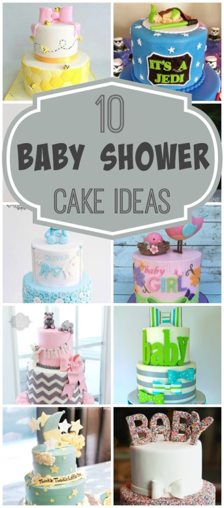 10 Baby Shower Cake Ideas - Pretty My Party