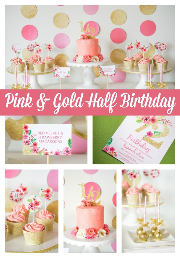 Pink and Gold Half Year Birthday Party - Pretty My Party - Party Ideas