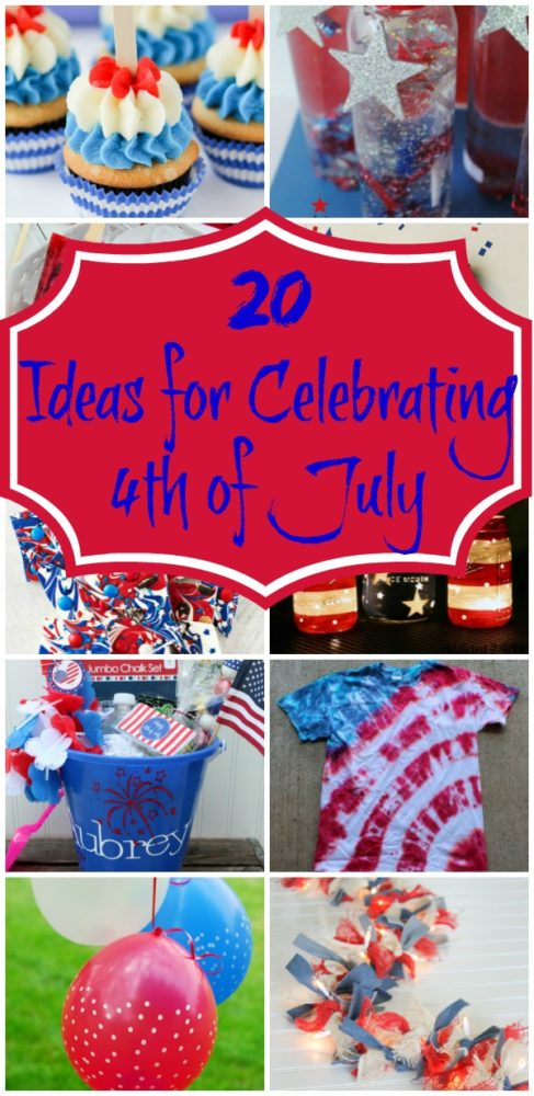 20 Ideas for Celebrating 4th of July Pinterest