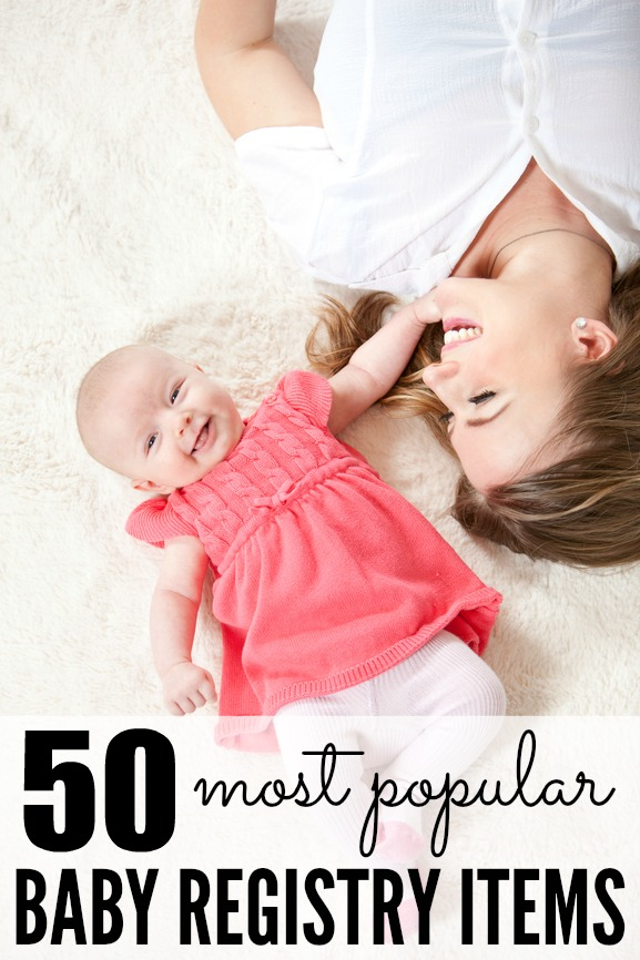 50 Baby Registry Must Haves | Pretty My Party