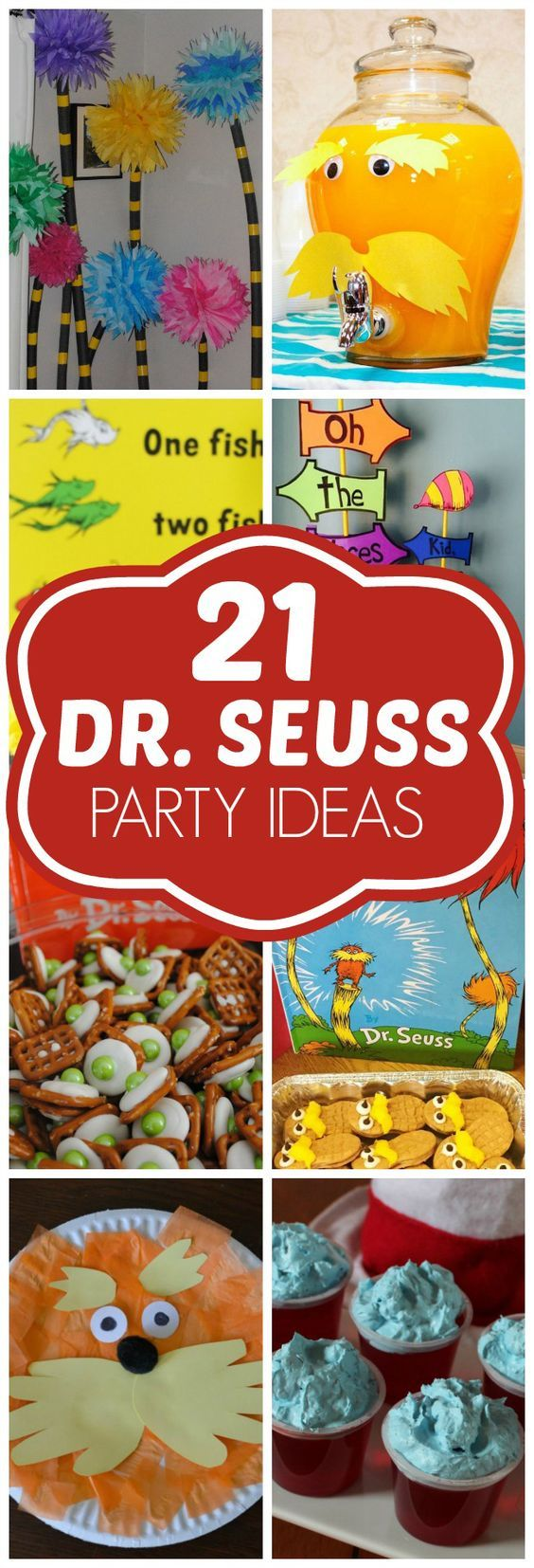 21 DIY Dr Seuss Party Ideas Dr Seuss Birthday Pretty My Party