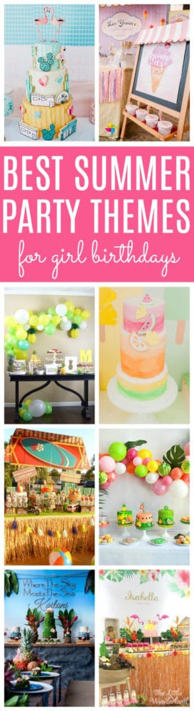 11 Best Girls Summer Party Themes