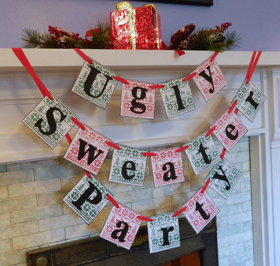 Ugly Sweater Party Banner - 16 Totally Unforgettable Ugly Sweater Party Ideas