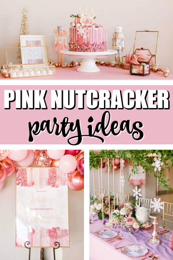 Pink Nutcracker Themed Party Pretty My Party Party Ideas