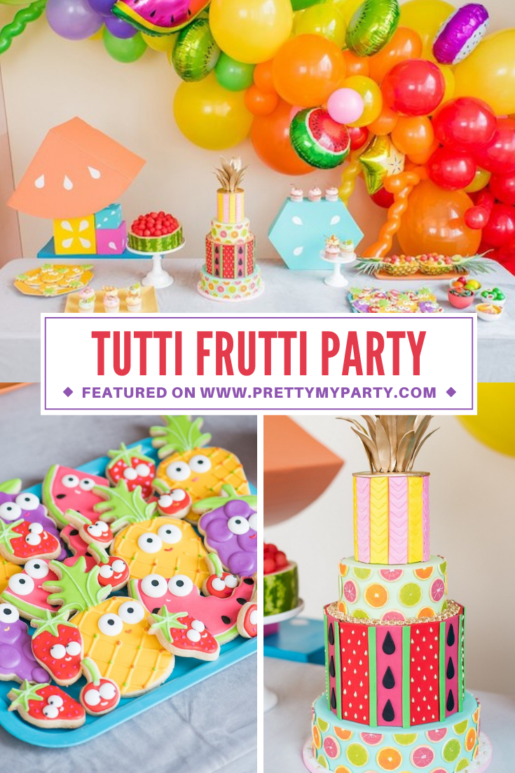 Tutti Frutti Party Ideas on Pretty My Party