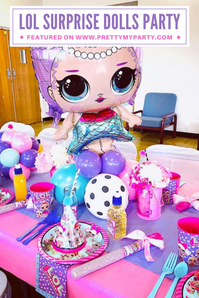 LOL Surprise Dolls Party Ideas on Pretty My Party